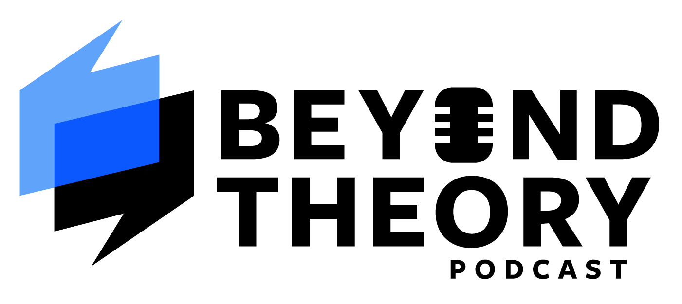 Beyond Theory Podcast